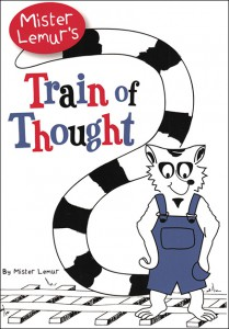 Mister Lemur's Train of Thought